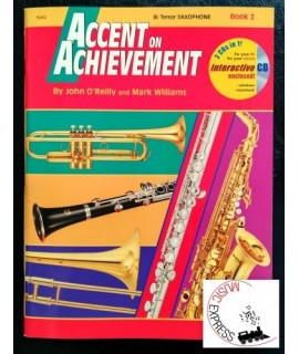 O'Reilly, Williams - Accent On Achievement Tenor Saxophone Book 2