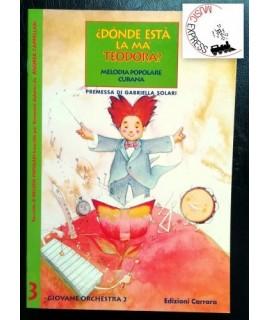 Giovane Orchestra - Donde Està la Ma' Teodora? - Melodia Popolare Cubana