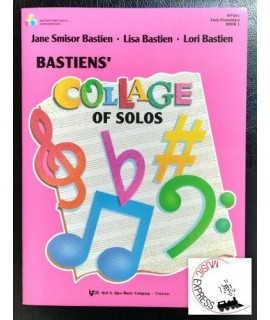 Bastien - Bastiens' Collage of Solos Book 1