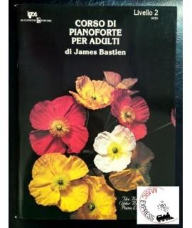 Bastien - Corso di Pianoforte per Adulti Livello 2
