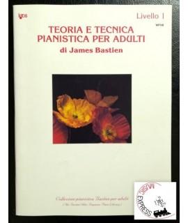Bastien - Teoria e Tecnica Pianistica per Adulti Livello 1