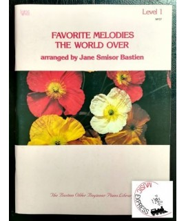 Bastien - Favorite Melodies The World Over Level 1