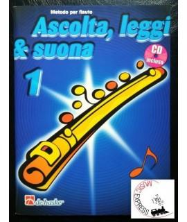 Ascolta, Leggi & Suona 1 - Metodo per Flauto Volume 1