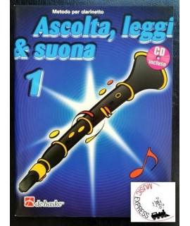 Ascolta, Leggi & Suona 1 - Metodo per Clarinetto Volume 1