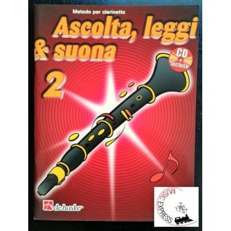 Ascolta, Leggi & Suona 2 - Metodo per Clarinetto Volume 2