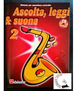 Ascolta, Leggi & Suona 2 - Metodo per Sassofono Contralto Volume 2