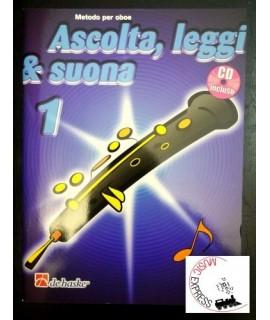 Ascolta, Leggi & Suona 1 - Metodo per Oboe Volume 1