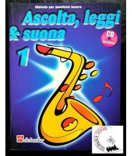 Ascolta, Leggi & Suona 1 - Metodo per Sassofono Tenore Volume 1