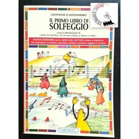 D'Alessandro - Il Primo Libro di Solfeggio Livello Preparatorio A