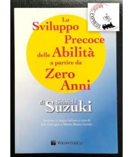 Suzuki - Lo Sviluppo Precoce delle Abilità a Partire da Zero Anni