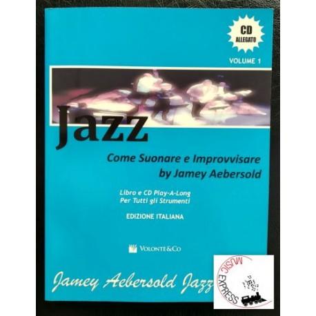 Aebersold Volume 1 - Jazz Come Suonare e Improvvisare