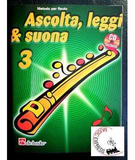 Ascolta, Leggi & Suona 3 - Metodo per Flauto Volume 3