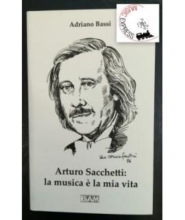 Bassi - Arturo Sacchetti: La Musica è la Mia Vita