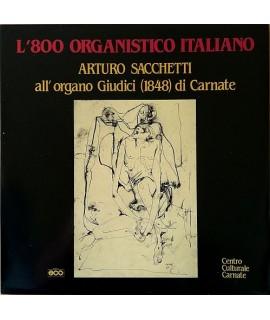 Arturo Sacchetti - L'800 Organistico Italiano
