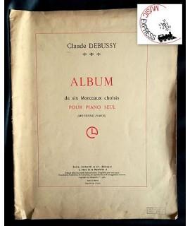 Debussy - Album de Six Morceaux Choisis pour Piano Seul