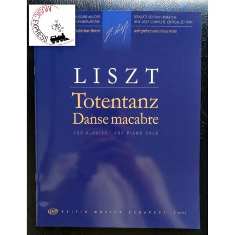 Liszt - Totentanz / Danse Macabre for Piano Solo