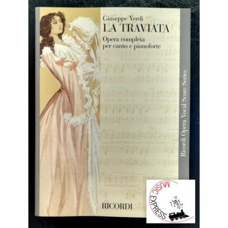 Verdi - La Traviata - Ricordi Opera Vocal Score Series