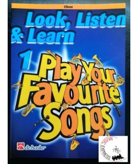 Look, Listen & Learn 1 Play Your Favorite Songs Oboe