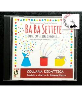 Anselmi, Melpa, Valentini - Ba Ba Settete - Giochi di Musica per Bambini da 0 a 6 Anni