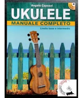 Capozzi - Ukulele Manuale Completo Livello Base e Intermedio