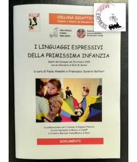 Anselmi, Galtieri - I Linguaggi Espressivi della Primissima Infanzia