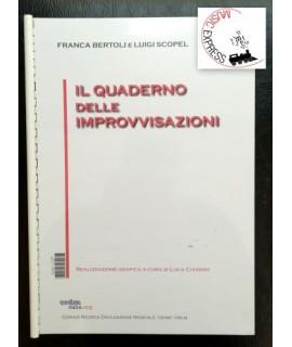 Franca Bertoli, Luigi Scopel - Il Quaderno delle Improvvisazioni