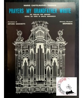 Castelnuovo-Tedesco - Prayers My Grandfather Wrote