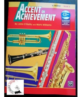 O'Reilly, Williams - Accent On Achievement Trumpet Book 2