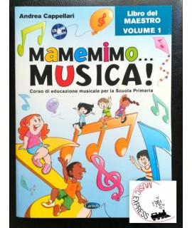 Cappellari - Mamemimo... Musica! - Libro del Maestro volume 1