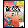 Cappellari - Mamemimo... Musica! - Libro dell'Alunno volume 2
